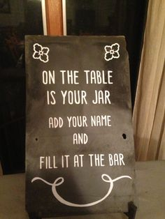 Sign for the Wedding Favors/Masonjars