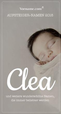 Dir gefällt der Name Clea? Hier findest Du schöne Vornamen für Jungen und Mädchen, die immer beliebter werden! Finde Deinen liebsten Aufsteiger-Namen in unserer Liste.