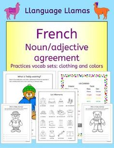 French Clothing and Colors - Les vetements et les courleurs. What is Teddy wearing? The students color in a teddy-bear and then write four sentences to describe it using a clothing word and a color word. This resource is designed to help students practice noun/adjective agreement and revise vocab sets - clothes and colors. The completed pages can be used to make a colorful wall display.