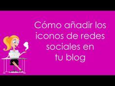 Tutorial de Blogger cómo añadir iconos de redes sociales en tu blog