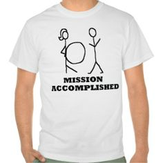 MISSION ACCOMPLISHED - Pregnant / Pregnancy Shirt - New BABY DADDY FATHER Funny stick man T SHIRT - For parents - Clothes, fashion for men or women