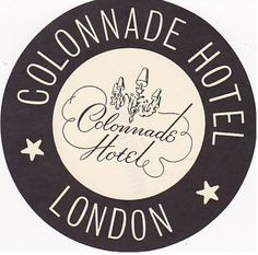 Colonnade Hotel, London luggage tag | travel  souvenirs . Reise  Souvenirs . voyage  souvenirs |