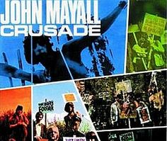 """Released on September 1, 1967, """"Crusade"""" is the fourth album and third studio album by John Mayall & the Bluesbreakers. It was the first recordings of a young 18 year old guitarist, Mick Taylor. TODAY in LA COLLECTION on RVJ >> http://go.rvj.pm/8vq"""