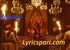 Gajanana Song Lyrics – Bajirao Mastani