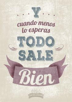 Spanish phrases, quotes, sayings. The Words, More Than Words, Positive Vibes, Positive Quotes, Motivational Quotes, Inspirational Quotes, Mr Wonderful, Favorite Quotes, Best Quotes