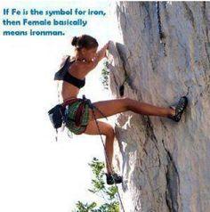 """ironman"" I WILL go rock climbing someday!"