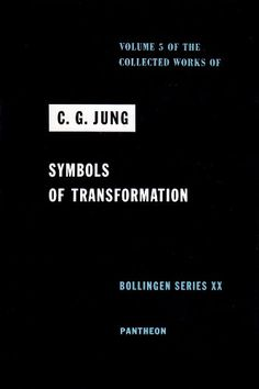 Symbols of Transformation (Collected Works of C.G. Jung, Volume 5) by C. G. Jung http://www.amazon.com/dp/0691097755/ref=cm_sw_r_pi_dp_Fs-xub0VHQC2D