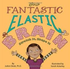 Elementary Matters brings you free pdf of activities to go with the book: Your Fantastic Elastic Brain!