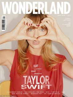 """Taylor Swift Covers April/May 2013 Issue Of """"Wonderland Magazine"""""""