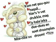 Good Night Sleep Tight, Good Morning Good Night, Afrikaanse Quotes, Goeie Nag, Good Night Sweet Dreams, Good Night Quotes, Sayings, Words, Wisdom