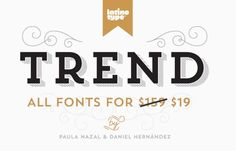 Trend – A Font by Latinotype