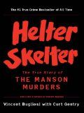 Helter Skelter: The True Story of the Manson Murders:Amazon:Kindle Store