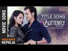 Song :Butterfly (Colors Of Love). #Singer :Yubraj Chaulagain, #Music :Bikash Chaudhary. #Lyrics :Suraj Lamichhane. #Arranger :Maharaj Thapa. #Choreography :Kabiraj Gahatraj. #Actor : #AaryanAdhikari,  #PriyankaKarki, Arpan Thapa, Rabindra Khadka, #Music :Arjun Pokharel, Bikash Chaudhary, Dipak Sharma #AnjuPant, Yubraj Chaulagain, Mandawi Tripathi, Bishwa Nepali. #Mp3 #Download #Mp3Download #Mp3Song ... #NepaliVideoSong #NepaliVideo #ModernNepaliSong #LatestSong #Nepali  #VideoSong #Mp4