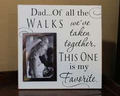 FR-007 dad of all the walks, personalized picture frame for dad, father of the bride gift, wedding photo frame