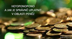 Ho'oponopono a jak je správně uplatnit v oblasti peněz | AstroPlus.cz