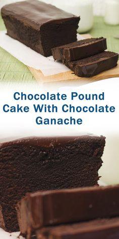 Chocolate Pound Cake With Chocolate Ganache - Desserts Chocolate Ganache Cake, Chocolate Pound Cake, Chocolate Desserts, Best Dessert Recipes, Fun Desserts, Cake Recipes, Healthy Sweet Snacks, Sweet Treats, Flan