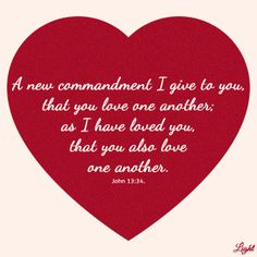 A New Commandment I Give To You That Love One Another As