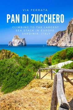 Pan di Zucchero I Sulcis I Sardinia I Italy I Climbing to the largest sea stack in Europe I Via Ferrata I Climbing, Travel Guide, Islands, Track, Italy, Sea, Future, Water, Outdoor
