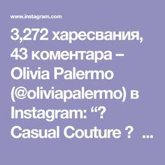 "3,272 харесвания, 43 коментара – Olivia Palermo (@oliviapalermo) в Instagram: ""🎀 Casual Couture 🎀   👗: @nihanpeker 👚: @intimissimiofficial 💄: @ctilburymakeup by yours truly"" Casual Couture, Olivia Palermo Style, Instagram"