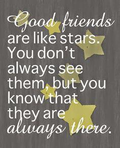 Good friends...
