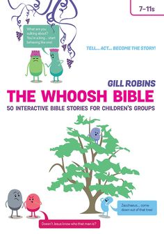 The Whoosh Bible Everyone gets a chance to Interact with the story- becoming characters, props etc until WHOOSH! reset for the next part