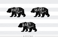 Bear family baby bear mam bear papa bear - SVG file   SVG file Cutting File Clipart in Svg, Eps, Dxf, Png for Cricut & Silhouette