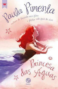 Esse livro fala de uma menina que ama nadar e cantar como a princesa Ariel, ela é como uma Ariel, atualmente. Coleção: Princesas Autora: Paula Pimenta.