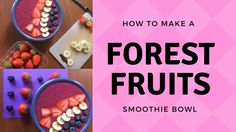 HOW TO || Forest Fruits Smoothie Bowl https://www.youtube.com/watch?v=fJyhzHDesVI&feature=youtu.be