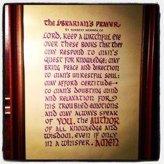 the librarian's prayer - beautiful!!