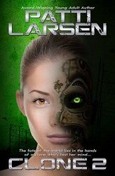 """""""Larsen is a master bard who really knows how to bring her story to life"""" 5 stars for Clone 2 by Patti Larsen, Author  http://purejonel.blogspot.ca/2015/08/C2.html"""