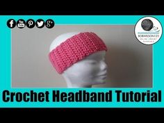 Crochet Headband Easy Tutorial (Make it half this width for a hairband... Deb)