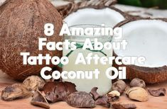 8 Amazing Facts About Tattoo Aftercare Coconut Oil - InkDoneRight Have you ever wanted to try coconut oil for tattoo aftercare? It contains a high amount of vitamins that your skin absorbs directly. If you use tattoo aftercare…