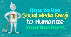 Do you want to humanize your business on social media? Discover how to find and use emojis in your social media marketing.