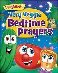 Chatty Patty's Place: The Veggie Tales are Back with Very Veggie Bedtime...