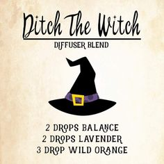 Ditch the Witch Diffuser blend of doTERRA essential oils: 2 drops Balance blend 2 drops lavender eo 3 drops of Wild Orange oil