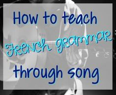 Teaching French is so much more fun with music! Check out this post to learn about some great French songs for teaching grammar, verbs, and vocabulary. How To Teach Grammar, Teaching Grammar, Teaching Resources, Teaching Ideas, Teaching Reading, French Verbs, French Grammar, Spanish Grammar, French Teacher
