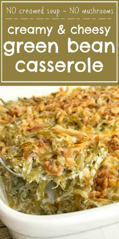 Look no further for the best creamy cheesy green bean casserole! Only a few simple ingredients, canned green beans, and a few minutes prep is all you need for the best green bean casserole. No creamed soup and no mushrooms. This recipe is a must have side dish for Thanksgiving dinner