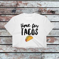 Time For Tacos Crop Top Funny Taco Shirt Taco Lover Shirt Taco Lover Gift Funny Taco Gift Funny Workout Shirt Funny Crop Top by MelmonSquad Taco Humor, Taco Shirt, Funny Workout Shirts, Fitness Gifts, Top Funny, Graphic Shirts, Gift For Lover, Tacos, T Shirts For Women