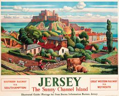 Vintage British Railways travel poster for Jersey, Channel Islands, dated Artwork by Adrian Paul Allinson. Posters Uk, Railway Posters, England Travel Poster, Jersey Channel Islands, British Travel, Travel Ad, National Railway Museum, Southern Railways, Arte Popular