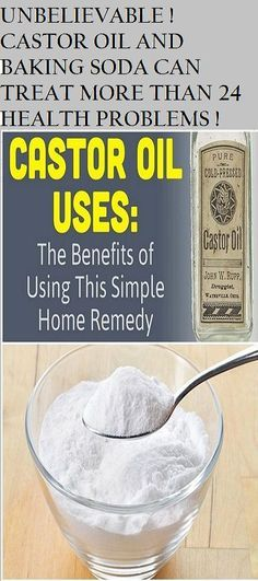 CASTOR OIL AND BAKING SODA CAN TREAT MORE THAN 24 HEALTH PROBLEMS! (Amazing)