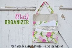 A Free Mail Organizer Sewing Tutorial from FortWorth Fabric Studio