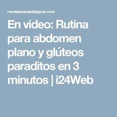 En video: Rutina para abdomen plano y glúteos paraditos en 3 minutos | i24Web