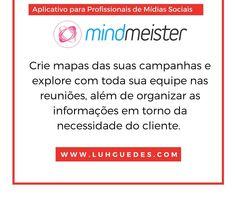 | Dica de Aplicativo | Para quem trabalhar com mídias sociais. Quem por aqui usa ou usou o MindMeister?