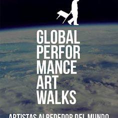 Global Performance Art Walks