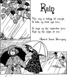 Karen's Poetry Spot: Rain by Robert Louis Stevenson Illustrations, Children's Book Illustration, Rain Poems, Science Fiction, Old Nursery Rhymes, I Love Rain, Pomes, Mystery, Kids Poems