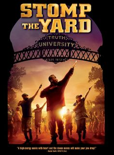 my favorite movie stomp the yard Stomp the yard is a 2007 dance drama film produced by rainforest films and released through sony pictures' screen gems division on january 12, 2007 directed by sylvain white , stomp the yard centers on dj williams, a college student at a fictional historically black university who pledges to join a fictional greek-letter fraternity.