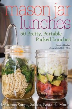 Mason Jar Lunches- 50 Pretty Portable Packed Lunches #usingmasonjars #masonjars #afflink #masonjarlunch #upcycling