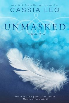 Cover Reveal: Unmasked #3 (Unmasked #3) by Cassia Leo -On sale July 8th 2014
