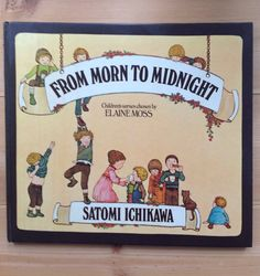 From Morn to Midnight An Anthology of by LittleCottageAttic