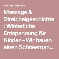 Massage, Crafts For Kids, Meditation, School, Blog, Corona, Kindergarten Games, Yoga For Kids, Exercise For Kids